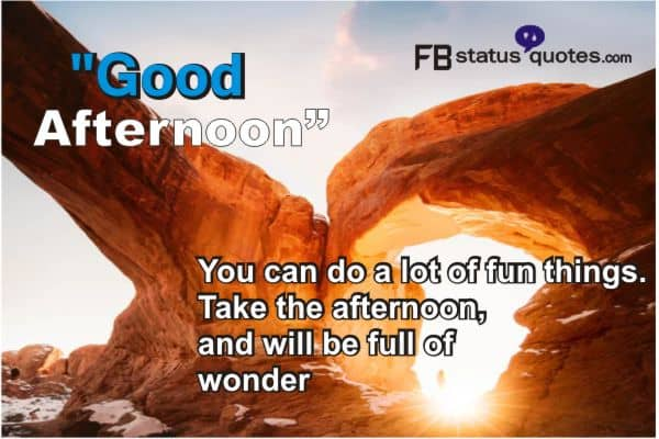 Good Afternoon quotes english