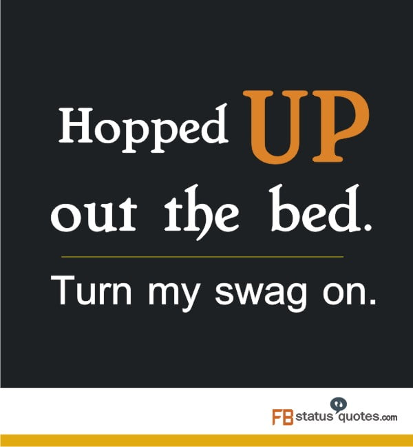 Quotes On Swag