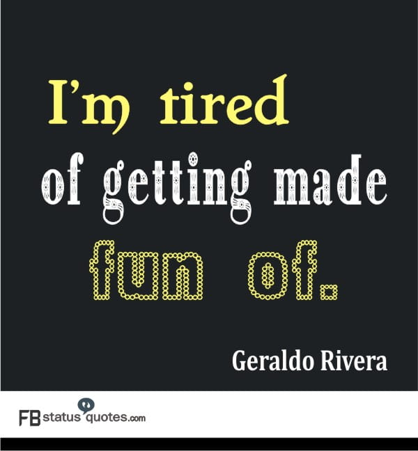 Quotes On Tired