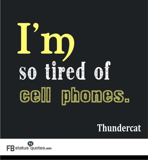 i am tired quotes