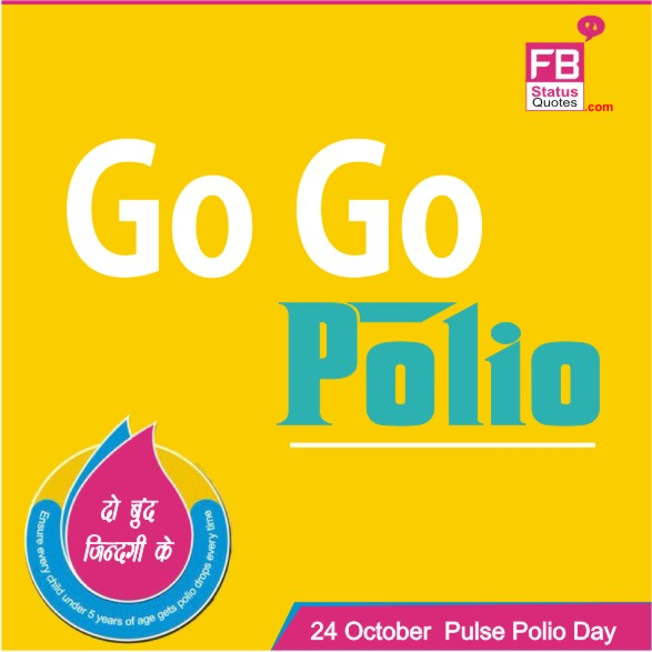 Pulse Polio Day Quotes