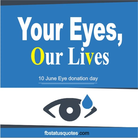 Quotes On Eye Donation 2020