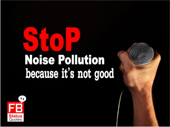 Stop Noise pollution slogans
