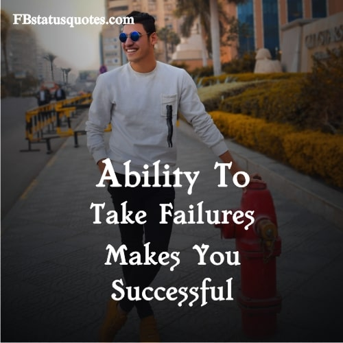 Ability To Take Failures Makes You Successful