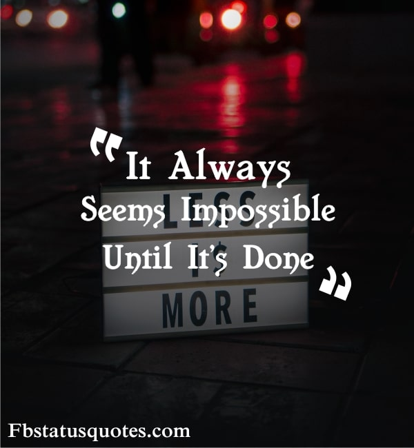 Nothing Is Impossible Everything Is Possible
