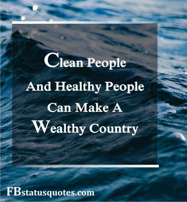 Quotes On Cleanliness Of Environment