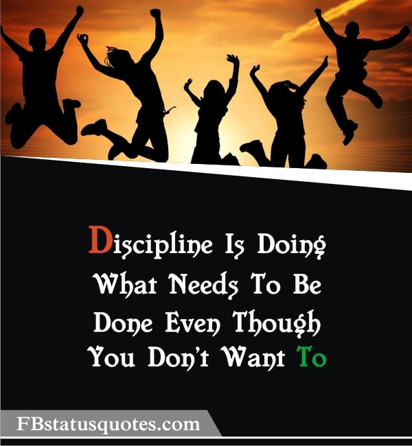 Quotes On Discipline » Discipline Is Doing What