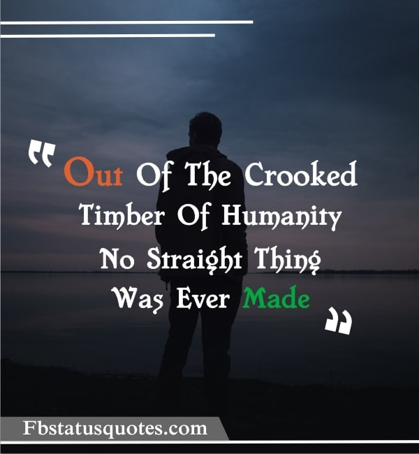 Quotes On Human Rights » Out Of The Crooked Timber Of Humanity