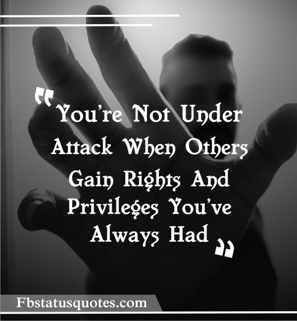 You're Not Under Attack When Others Gain Rights