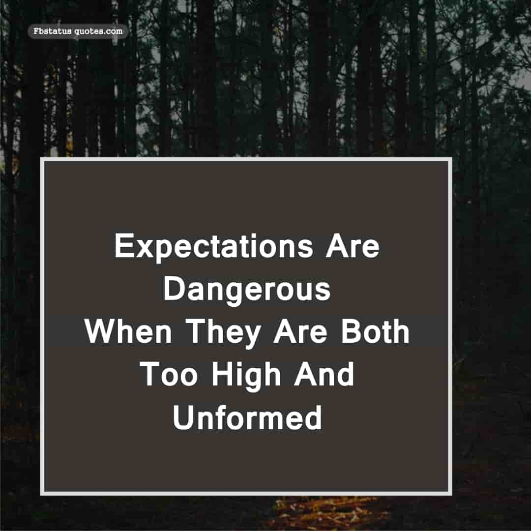 no expectations quotes