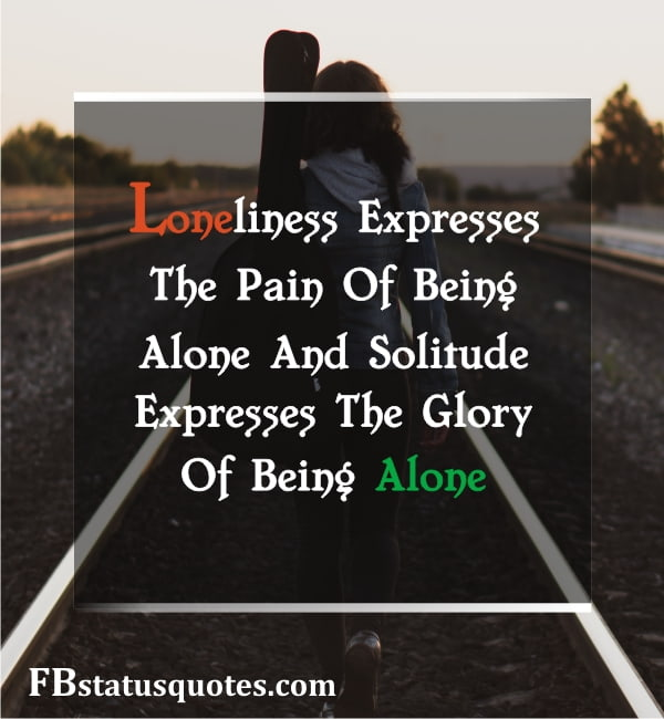 Loneliness Expresses The Pain Of Being Alone