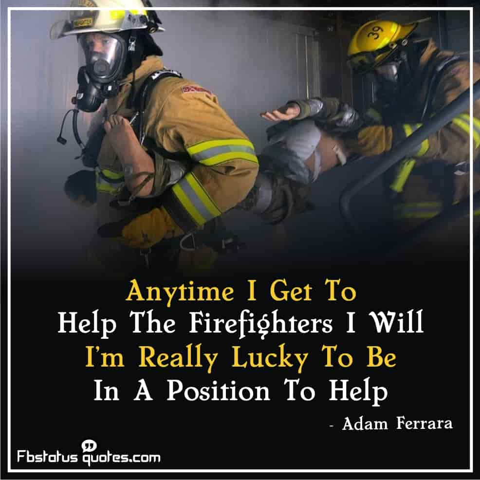 Best Firefighter Quotes