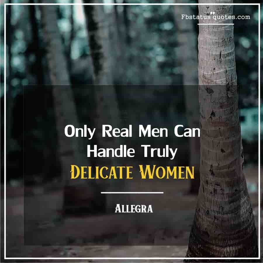 Famous Real Man Quotes
