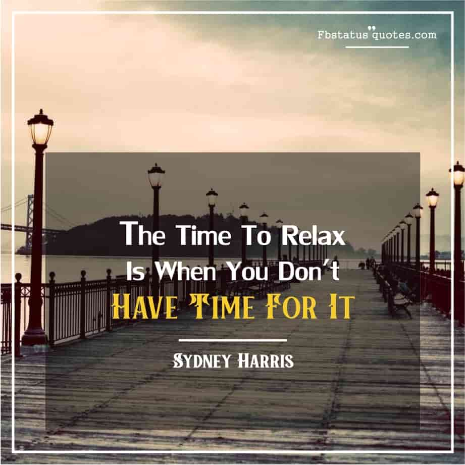 Famous Relax Quotes