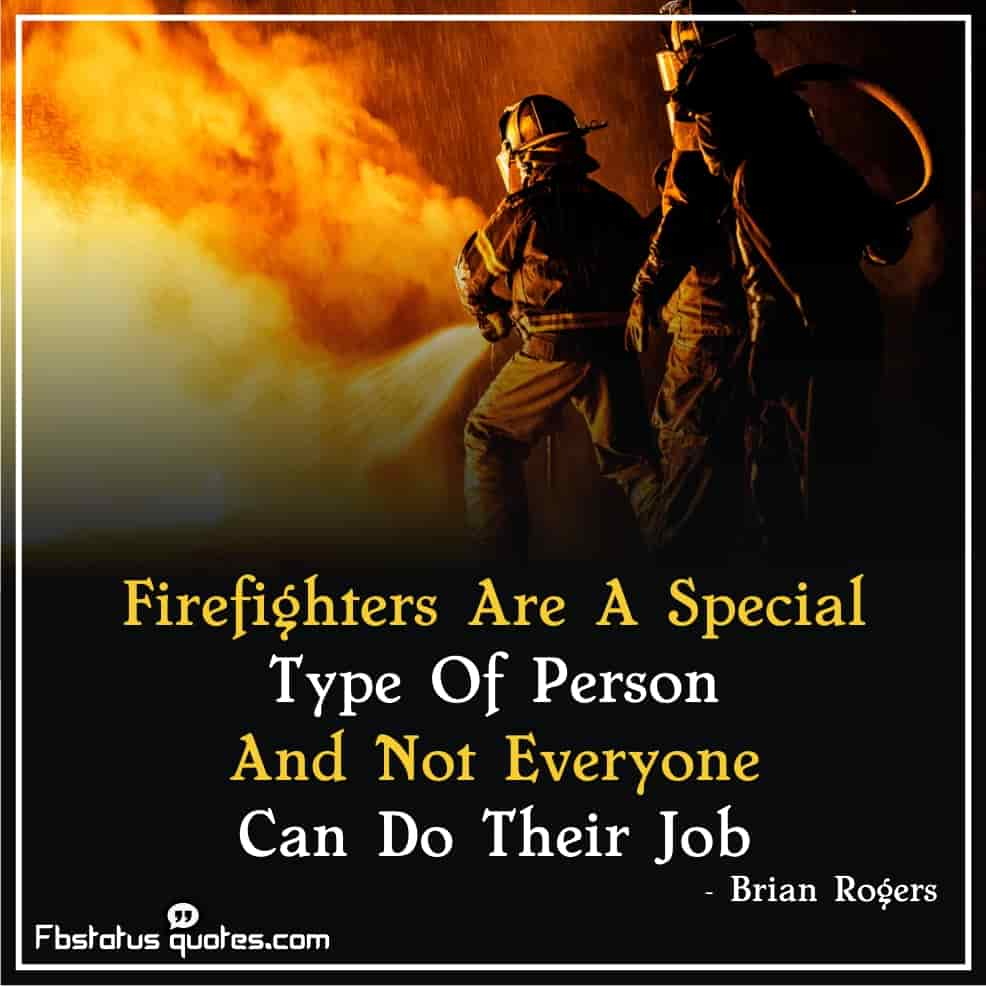 Firefighter Quotes About Brotherhood