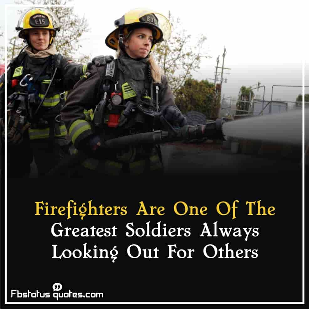 Firefighter appreciation Quotes