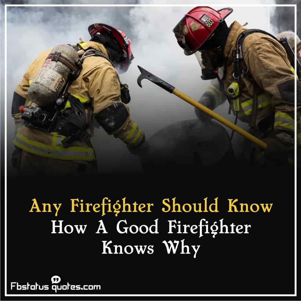 Future Firefighter quotes