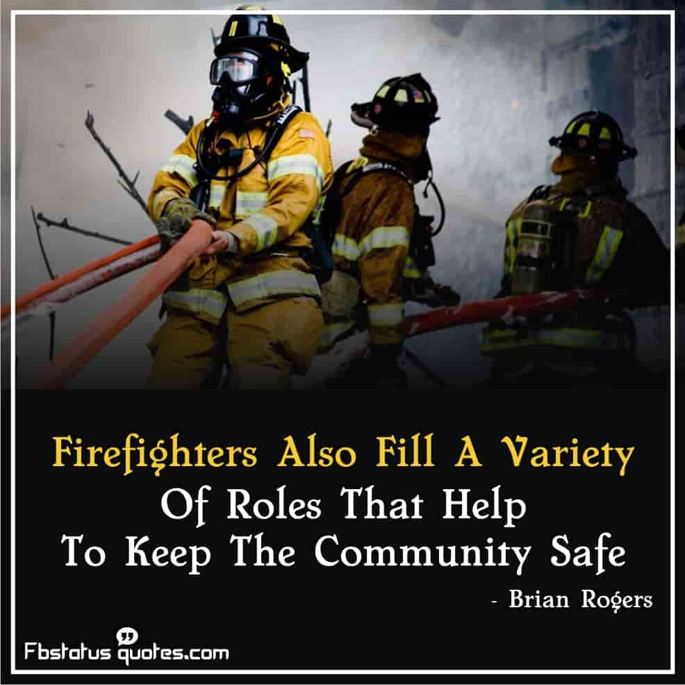 Old Firefighter Quotes