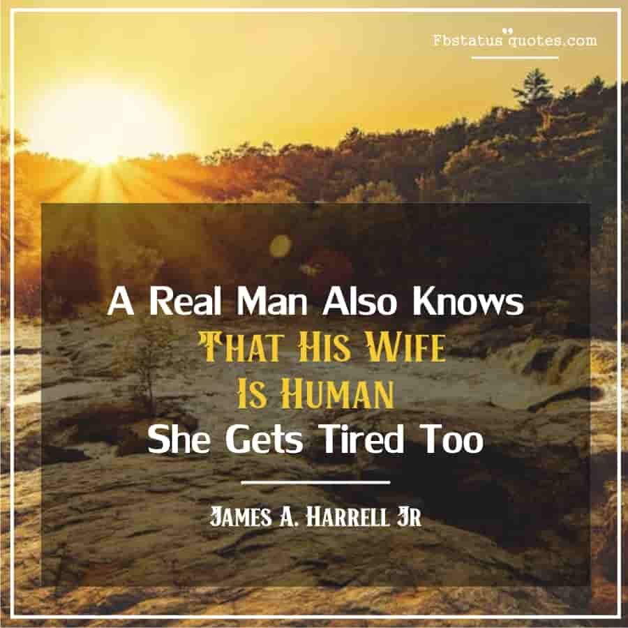 Real man Funny Quotes
